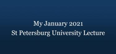 My January 2021 lecture, St Petersburg University Languages Department Translation & Interpreting School (in Russian)